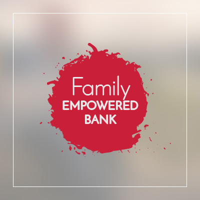 Family Empowered Bank